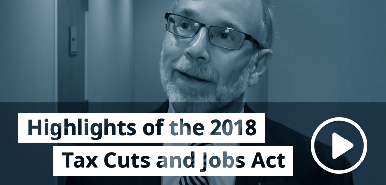 Jim Rosa talks about the Tax Cuts and Jobs Act